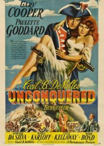 Unconquered (1947), reż. Cecil B. De Mille