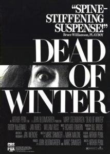 Dead Of Winter / Śmiertelnie mroźna zima (1987), reż. Arthur Penn