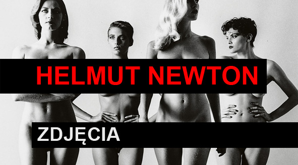 Zdjęcia Helmuta Newtona