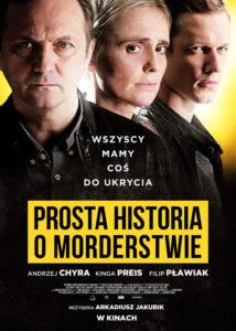 """Recenzja filmu """"Prosta historia o morderstwie"""" (2016), reż. Arkadiusz Jakubik"""